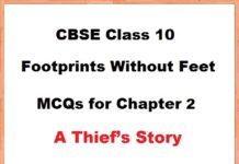 The Thief's Story MCQs with Answers Class 10 English Footprints without feet|  सीबीएसई द्वारा प्रकाशित